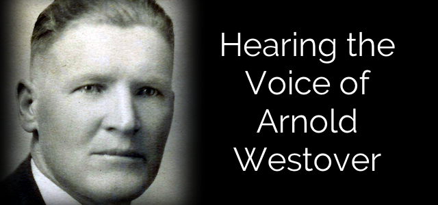 The Voice of Arnold Westover