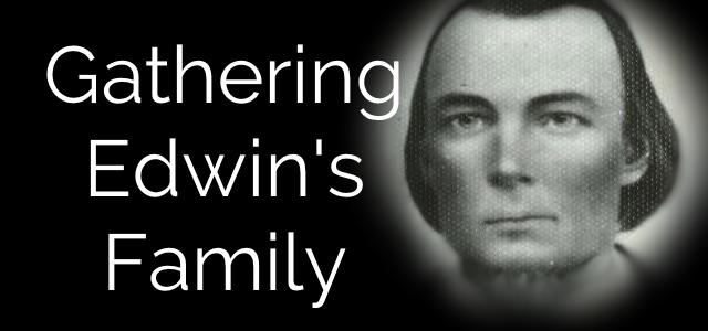 Gathering Edwin's Family